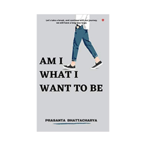 Am I What I Want To Be