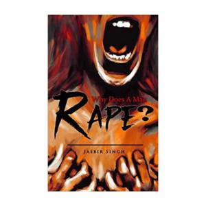Why Does A Man Rape