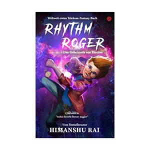 Rhythm Roger - Das Geheimnis von Electon