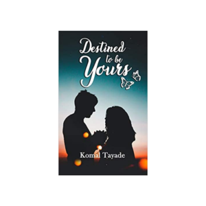 Destined to be Yours