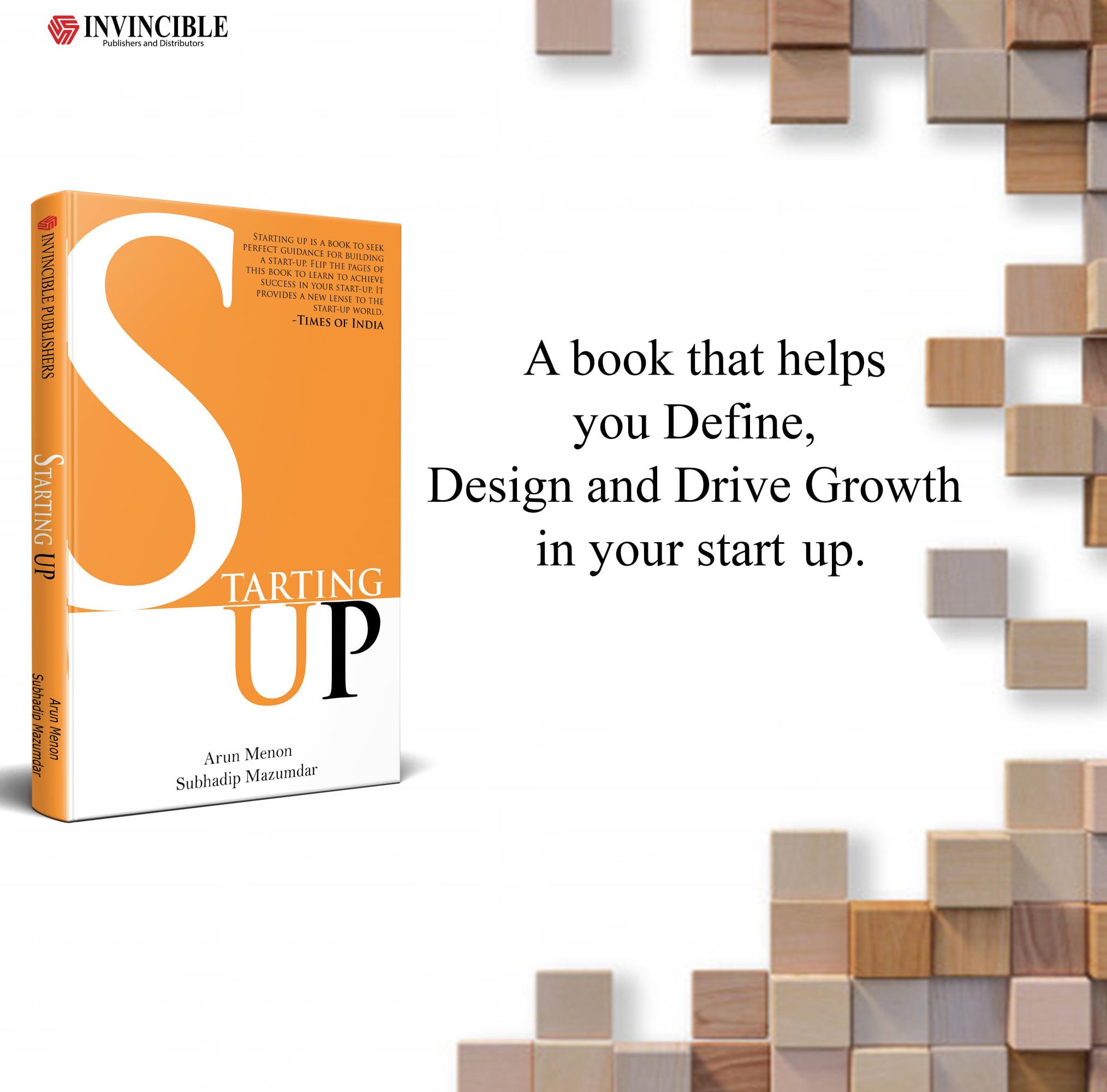 Starting-up by Arun Menon and Subhadip Mazumdar